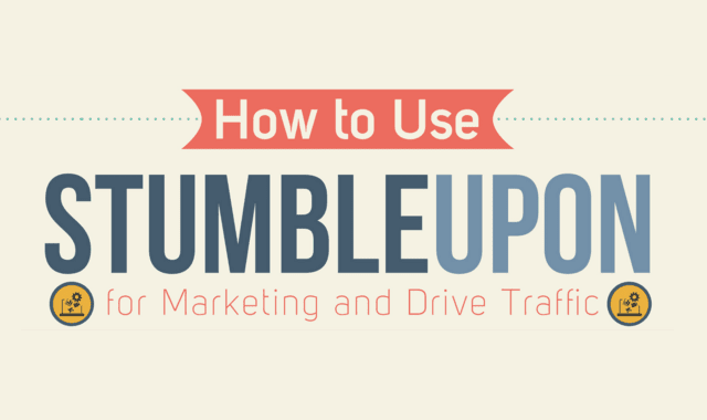 How to Use StumbleUpon to Drive Traffic and Marketing