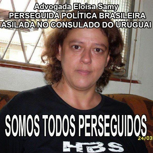 """Lawyer Eloisa Samy, politically persecuted Brazilian asylum seeker at the Consulate  of Uruguay. We are all persecuted"""