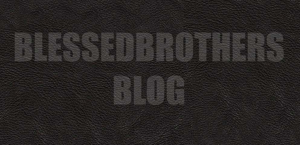 Blessed Brothers BLOG