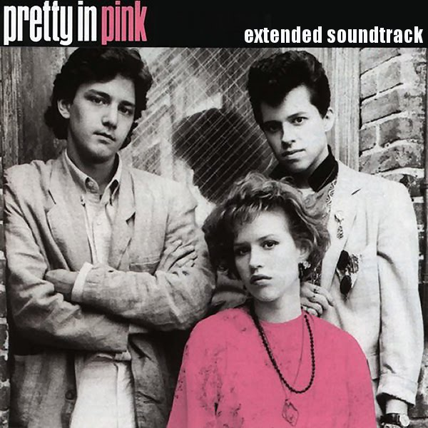 UPGRADE  - Pretty In Pink  1986  - Extended Soundtrack - Michael Gore    Pretty In Pink Poster