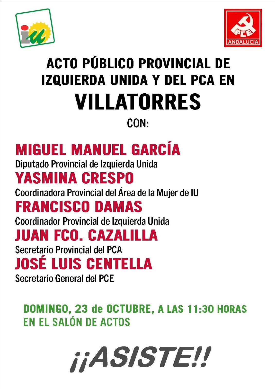 Acto público provincial del Partido Comunista de Andalucia  e IULV-CA en Villatorres