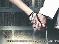 Hukum Pernikahan Beda Agama Menurut Islam