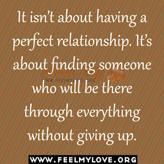 It isn't about having a perfect relationship
