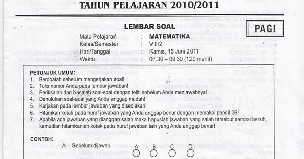 SMPN 141 Jakarta SSN: Soal UKK Matematika Kelas VIII Tahun 2011