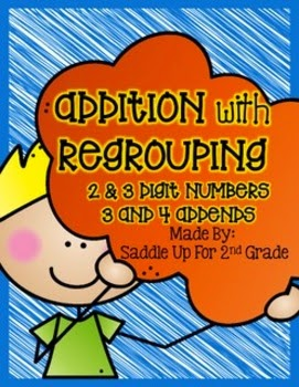 http://www.teacherspayteachers.com/Product/Addition-with-Regrouping-2-3-Digit-Numbers-and-3-4-Addend-Practice-1644190