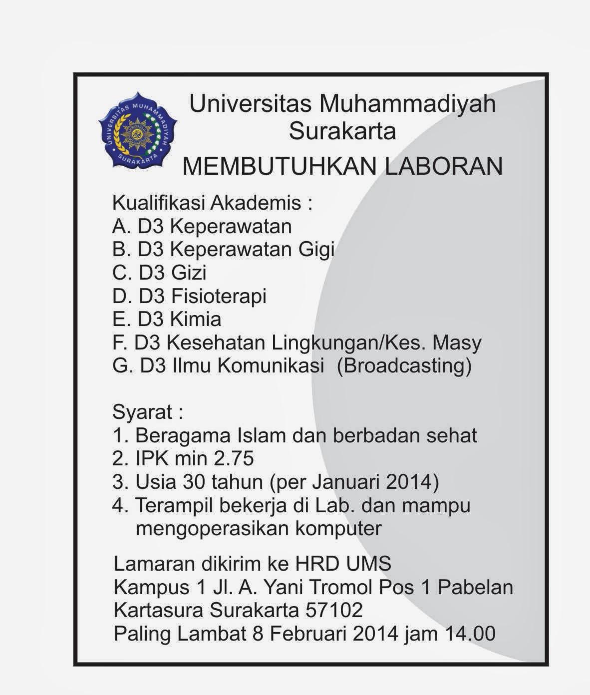 Lowongan Tenaga Laboran Univ Muhammadiyah Surakarta D3 Keperawatan D3 Keperawatan Gigi D3 Gizi D3 Fisioterapi D3 Kimia D3 Kesehatan Lingkungan/Kes. Masy