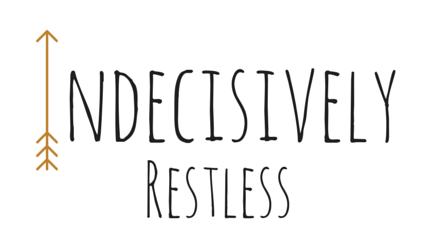 Indecisively Restless