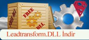 Leadtransform.dll Hatası çözümü.