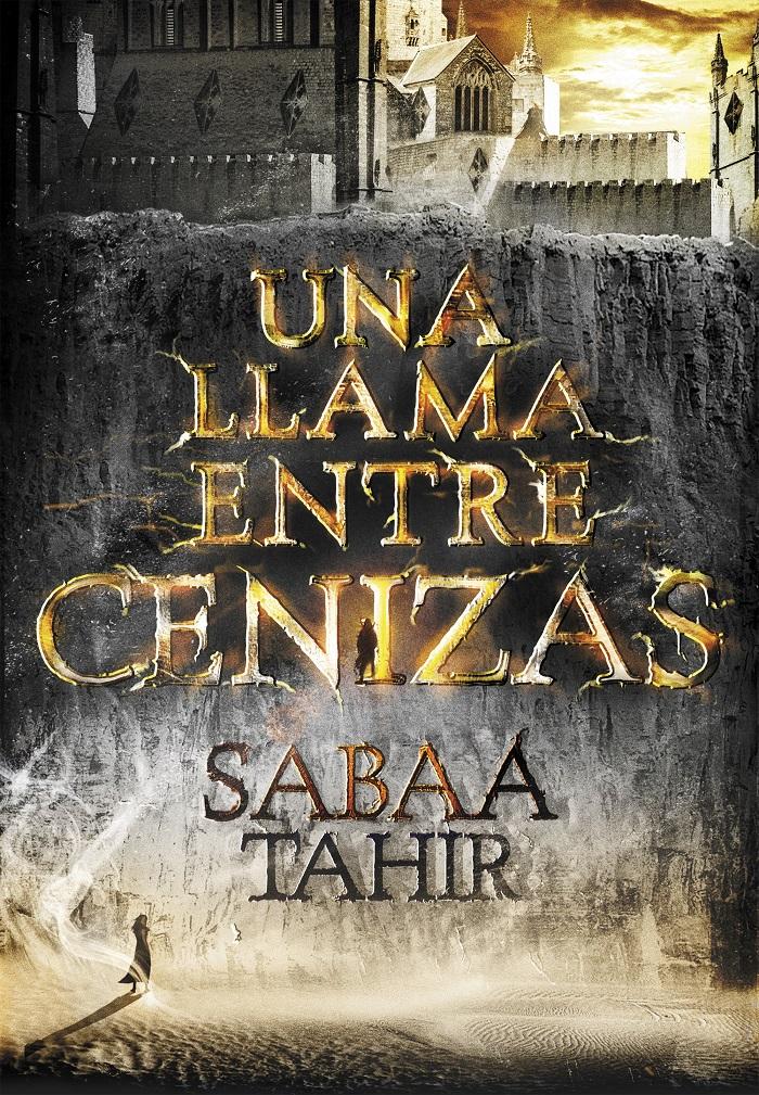 libro, Sabaa Tahir, sinopsis, Una llama entre cenizas, an ember in the ashes