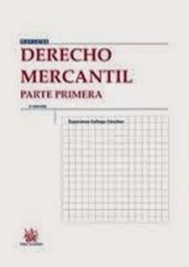 Manuales de Derecho: Derecho Mercantil. Parte Primera 2015.
