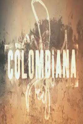 http://1.bp.blogspot.com/--2ADJnbVyyc/TcLu2RBrRFI/AAAAAAAAKIg/GgnWUBHjr5c/s400/colombiana.jpg