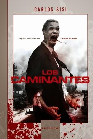 Los Caminantes (Deluxe Edition)
