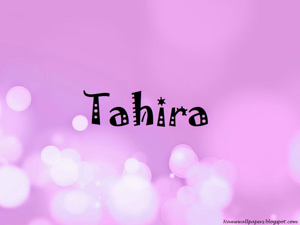 Tahira name wallpapers tahira name wallpaper urdu name for What is the significance of pi s unusual name