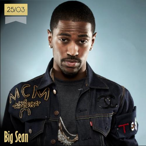 25 de marzo | Big Sean - @BigSean | Info + vídeos