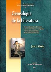 Genealogía de la Literatura. De los orígenes de la Literatura, construcción histórica y categorial