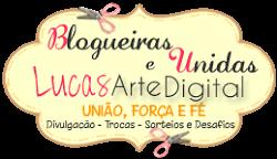 Blogueiras Unidas e Lucas