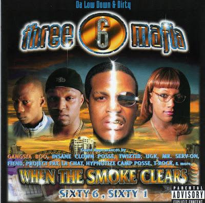 Three 6 Mafia – When The Smoke Clears: Sixty 6, Sixty 1 (CD) (2000) (FLAC + 320 kbps)