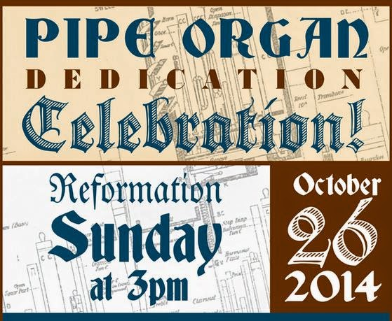 Pipe Organ Dedication