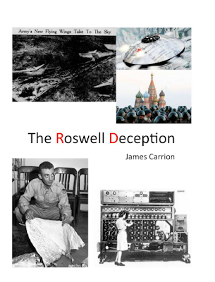的Roswell Deception 詹姆斯·卡里翁(James Carrion) 11-28-18