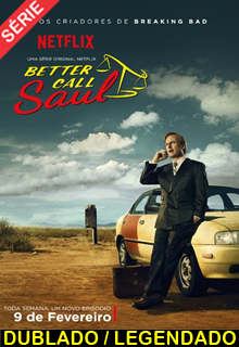 Assistir Better Call Saul Dublado e Legendado