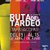 RUTA DEL TARDEO Y TAPAS