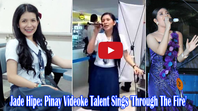Who is Jade Hipe a Pinay Videoke Talent Sings 'Through The Fire' on Viral Video