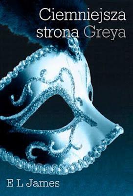 E. L. James, Ciemniejsza strona Greya [Fifty Shades Darker, 2012]