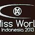 Gelaran Miss World 2013 Pertama di Indonesia