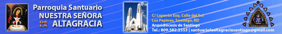 Parroquia  Santuario NS de la Altagracia