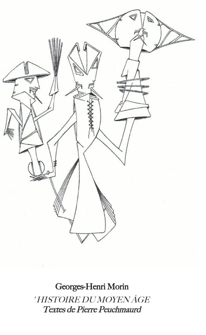 Georges-Henri Morin, dessin HISTOIRE DU MOYEN ÂGE,  Pierre Peuchmaurd, Éditions de Surcroît