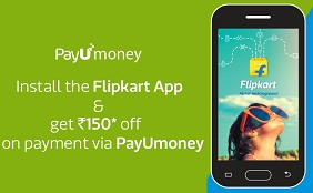 Rs.150 off on Min Purchase worth Rs.500 via PayUMoney @ Flipkart (Offer valid till 9th July'15)