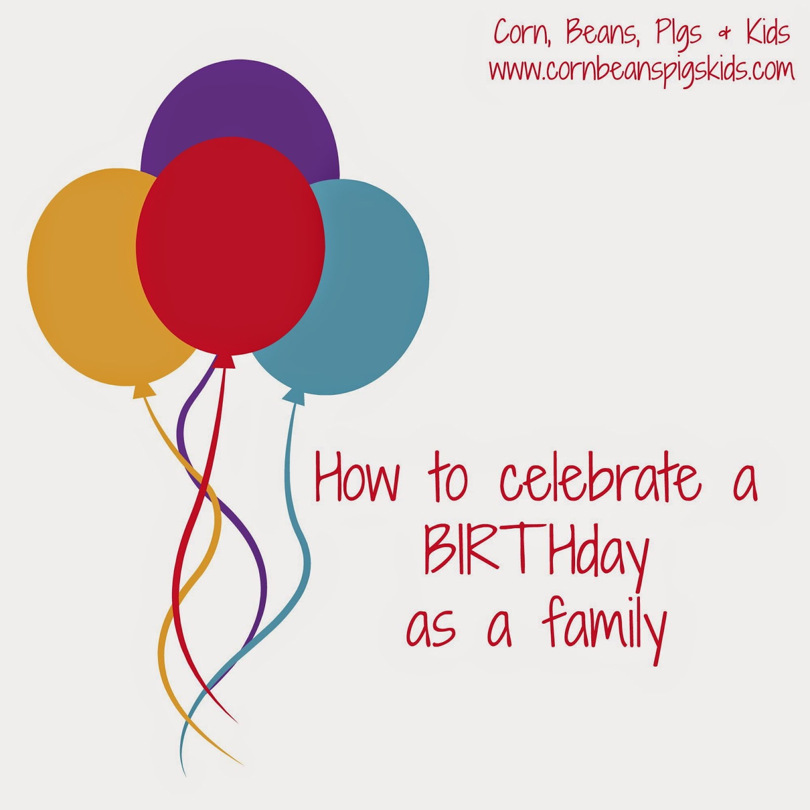 How to celebrate a BIRTHday as a family - 3 simple ways to make your older child(ren) feel special when the new baby arrives