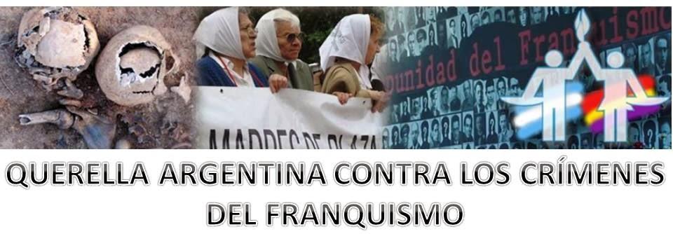 QUERELLA ARGENTINA CONTRA LOS CRÍMENES DEL FRANQUISMO