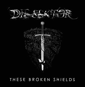 Die Sektor - These Broken Shields (EP 2015)