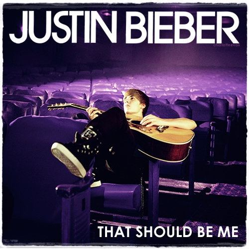 Justin Bieber - That Should Be Me Lyrics Meaning