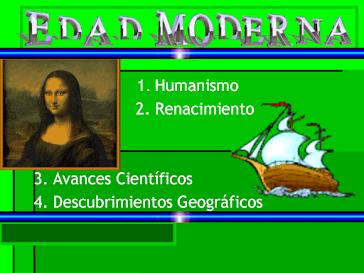 Aquí encuentras información y actividades sobre la Edad Moderna