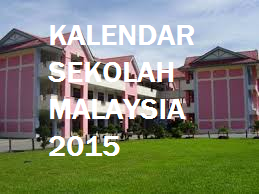Takwim / Kalendar Sekolah Malaysia  2015