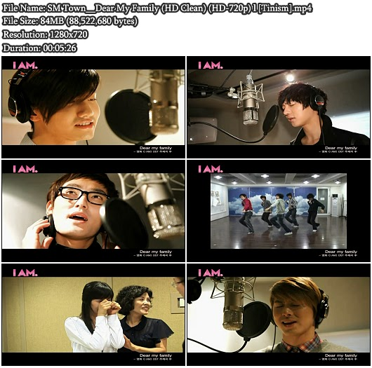 MV SM Town - Dear My Family (I AM OST) (HD Clean 720p)