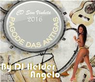 Pagode Das Antigas Faixas Nomeadas e Sem Vinhetas By DJ Helder Angelo 2016