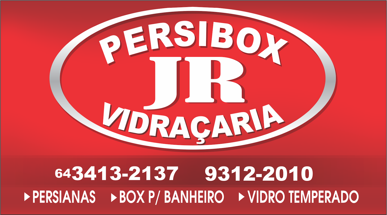Persibox JR Vidraçaria