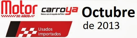 Motor Octubre noviembre de 2013 carros Usados importados revista motor