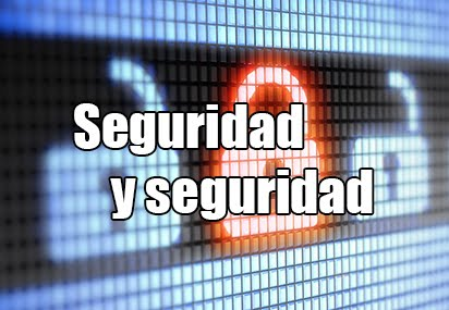 Seguridad y Seguridad