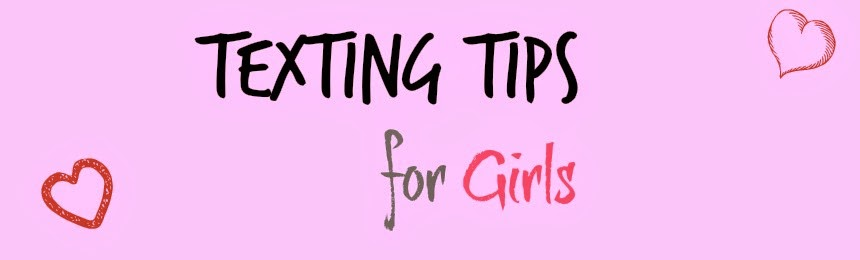 Texting Tips for Girls