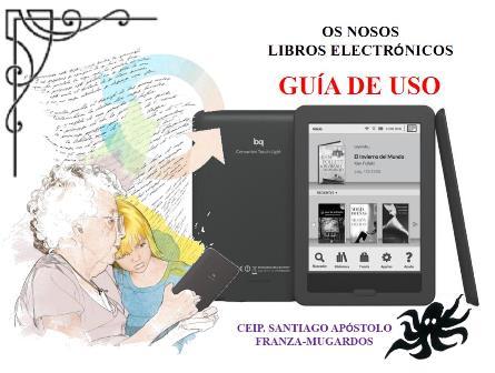 GUÍA DE USO DOS NOSOS LIBROS ELECTRÓNICOS