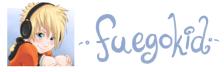 My other blog; fuegokid