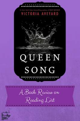 Queen Song By Victoria Aveyard  a Book Review on Reading List