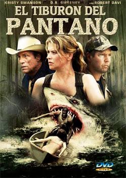 Ver Película El tiburón del pantano Online Gratis (2011)
