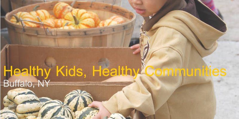 Healthy Kids, Healthy Communities - Buffalo