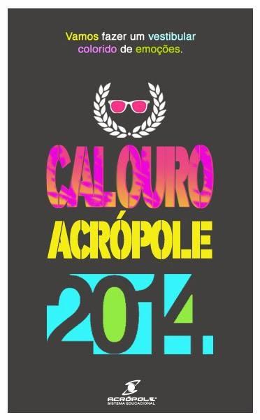 Calouro Acrópole 2014