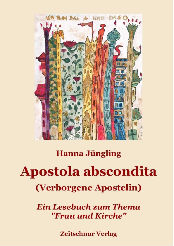 """Neuerscheinungzum Thema """"Theologie der Frau"""": Apostola abscondita"""